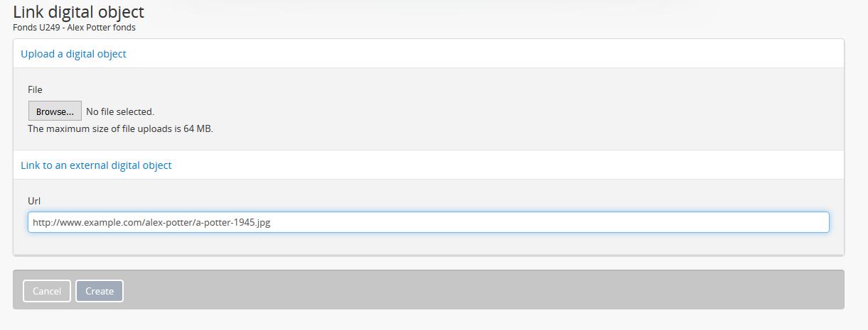 Upload digital objects   Documentation (Version 2 3 1)   AtoM: Open